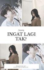 [C] Ingat Lagi Tak? •jhs• by donutbeanmochi