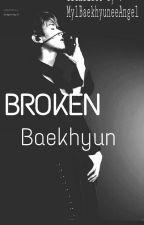 BROKEN BAEKHYUN (Translation) by MylBaekhyuneeAngel