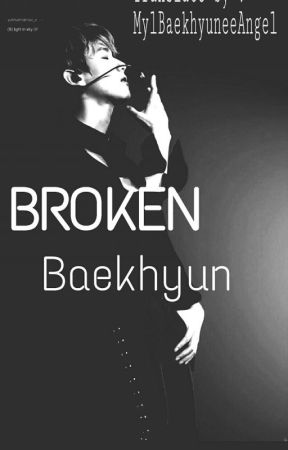 BROKEN BAEKHYUN (Translation) by MylBaekhyuneeAngel