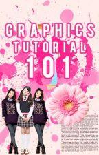 Graphics Tutorial 101 by GraphixMania