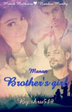 Manan: Brother's Girl by shru519