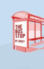 The Bus Stop [on hiatus] by un_realfriends