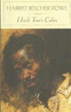 Uncle Tom's Cabin (1852) by lanternhill268