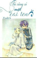 [shade-Rein] Tôi Cũng Có Một Cái Tên  by Yuki_Yukito_BK
