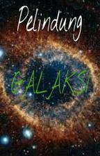 Pelindung Galaksi by AsKetchup