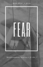 Fear by kuebra_Lala