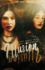 illusion ☾ prequel by LoksNals