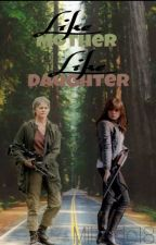 Like Mother, Like Daughter. [TWD] by Mikado18