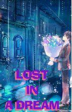 LOST IN A DREAM by KhairaKekey