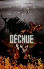 Déchue by DphnQuinn