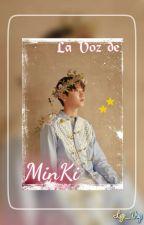 La Voz De MinKi [✨JRen✨]  by Lye_Vrys