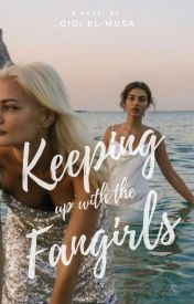 Keeping up with the Fangirls by ginawriter
