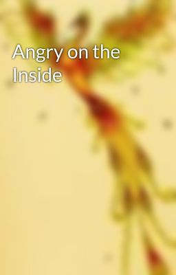 Angry on the Inside