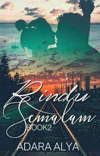 RINDU SEMALAM BOOK2 by EllyaEllfiya