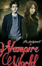 Vampire World by itsmejheruel