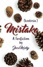 MISTAKE [KookMin] by Jeonmicky