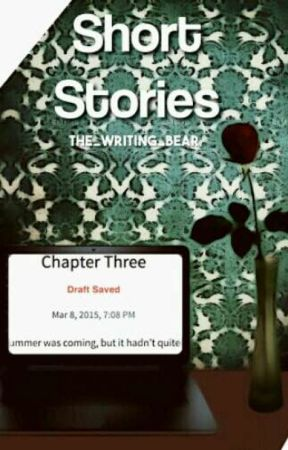 Short Stories by the_Writing_Bear
