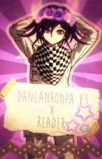 ||Danganronpa V3 x Reader|| One Shots by Hiyori-tan