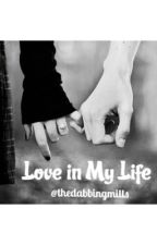 Love in My Life (Max and Harvey fanfic) by thedabbingmills