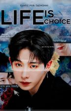 Life is Choice;; hyungwonho by taewonhi