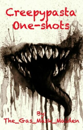 Creepypasta one-shots - Hoodie x sick reader - Wattpad