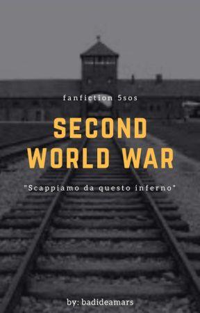 Second World War || 5Sos by badideamars