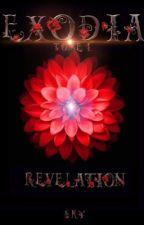 EXODIA Tome 1 : Révélation [EN PAUSE] by brendamarty