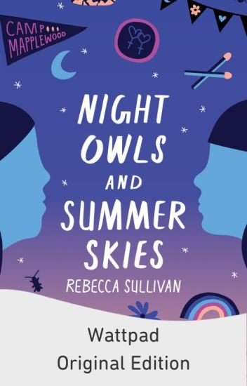 Night Owls and Summer Skies [Formerly Camp Mapplewood]