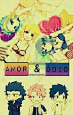 Amor e Ódio -Fairy Tail Fanfiction by Leitorinhas