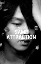 Same Attraction // Kim Heechul (ON HOLD) by taehyukjae