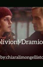 Oblivion!~Dramione~ by chiaralimongellistor