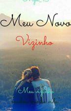 Meu Novo Vizinho. 《Revisando》 by Myd_13