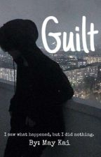 """""""Guilt"""": A Poem Book  by MainKai34"""