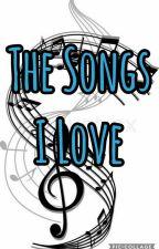 The Songs I Love by RauraFanatic