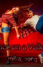 Танцы на вулкане/ Dance On A Volkano by mika_tate28