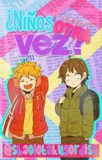 →¡¿Niños Otra Vez?!← [Reescribiendo] by TaeTaesBotty1215