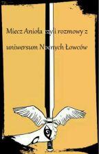 Miecz Anioła, czyli rozmowy z uniwersum Nocnych Łowców by zolw2002
