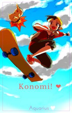 Konomi!  ❤ (Gold x Reader) by Aquarius2018