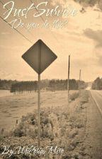 Just Survive // The Walking Dead  by WiktoriaMiro