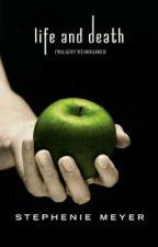 vida y muerte Stephenie Meyer  by julidamy