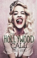 Hollywood Call ~Sequel~ by Annie_Sparks