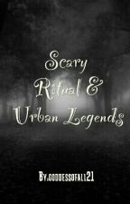 Rituals and Urban Legends by goddessofall21