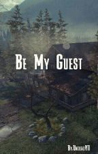 Be My Guest by admirationn