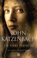Un final perfecto - John Katzenbach by --XxA--