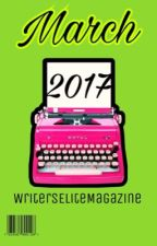 Issue 3: March 2017 by WritersEliteMagazine