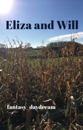 Eliza and Will by fantasy_daydream