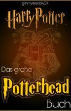 Das große Potterhead - Buch by ginnyweasley24