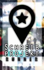 Schreibprojekt - Runner by Federkiel