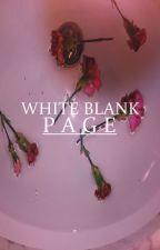 WHITE BLANK PAGE [SKAM] by skamskamskam