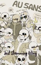 Just Strumming Along    {Reader x AU! Sans ((and some Papyrus's!)) } by _blueberrymuffinn